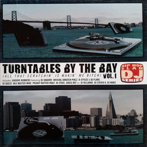 Various - Turntables By The Bay (All That Scratchin' Is Makin' Me Bitch), LP