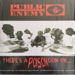Public Enemy - There's A Poison Goin On...., 2xLP