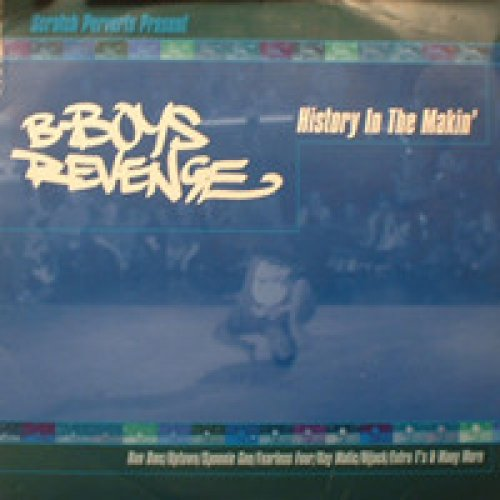 Various - B-Boys Revenge - History In The Makin', 2xLP