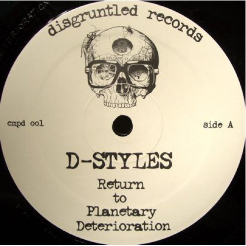"D-Styles - Return To Planetary Deterioration / Clifford's Mustache, 12"", Repress"