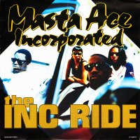 Masta Ace Incorporated - The INC Ride, 12""