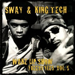 Sway & King Tech - Wake Up Show Freestyles Vol. 5, 2xLP