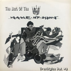 Sway & King Tech - Wake Up Show Free Styles Vol. 3, 2xLP, Partially Mixed