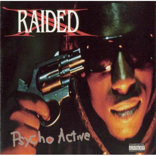 X-Raided - Psycho Active, LP, Reissue