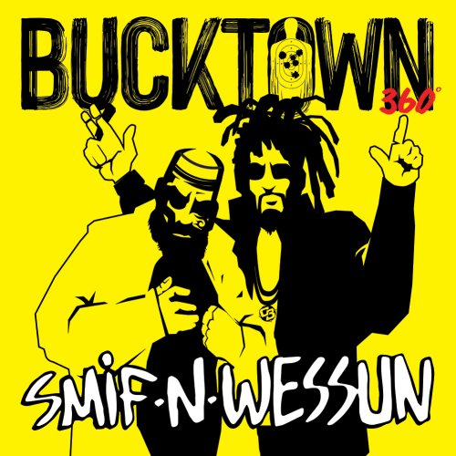 """Smif-N-Wessun - Bucktown 360, 7"""""""