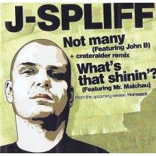 J-Spliff - Not Many / What's That Shinin' ?, CDr