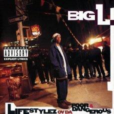 Big L - Lifestylez Ov Da Poor & Dangerous, CD