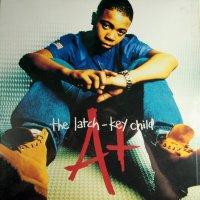 A+ - The Latch-Key Child, LP