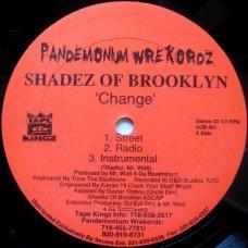"Shadez Of Brooklyn - Change / When It Rains It Pours (Survival Warz!), 12"""