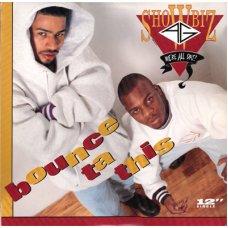 "Showbiz & A.G. - Bounce Ta This, 12"""
