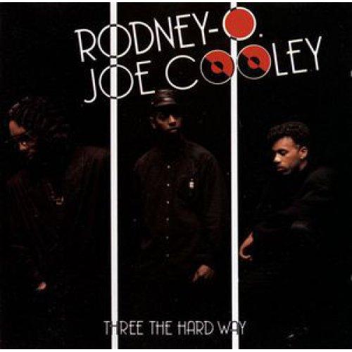 Rodney O & Joe Cooley - Three The Hard Way, LP