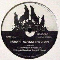 """Kurupt - Against The Grain, 12"""", EP"""