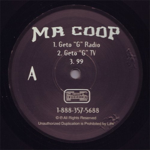 """Mr Coop - Geto """"G"""" / 99 / Poisonous Game, 12"""""""