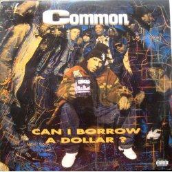 Common - Can I Borrow A Dollar?, LP, Reissue
