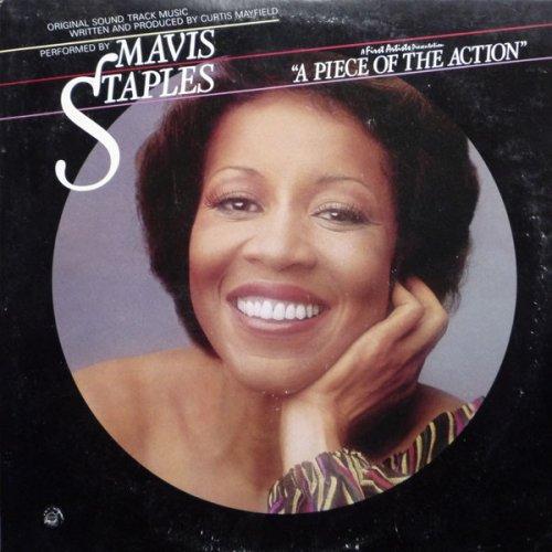 Mavis Staples - A Piece Of The Action, LP