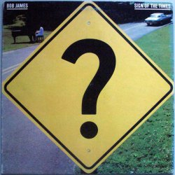 Bob James - Sign Of The Times, LP
