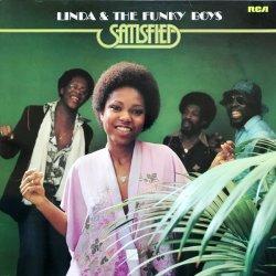 Linda & The Funky Boys - Satisfied, LP