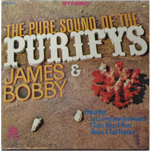 James & Bobby Purify - The Pure Sound Of The Purifys - James & Bobby, LP