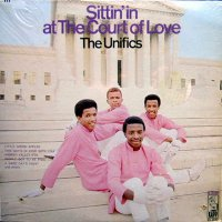 The Unifics - Sittin' In At The Court Of Love, LP