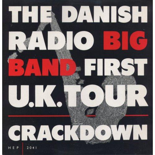 Danish Radio Big Band - Crackdown - First U.K. Tour, LP
