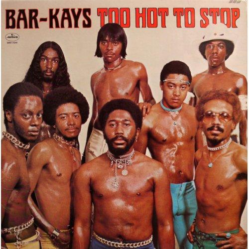Bar-Kays - Too Hot To Stop, LP