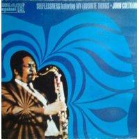 John Coltrane - Selflessness Featuring My Favorite Things, LP, Reissue