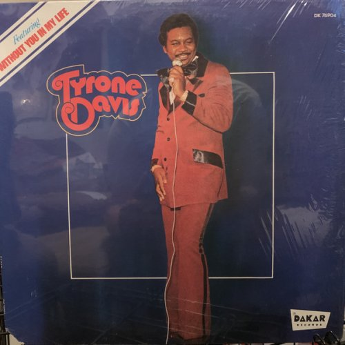 Tyrone Davis - Without You In My Life, LP