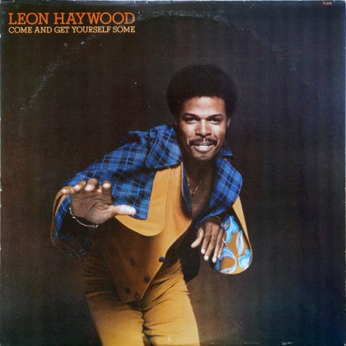 Leon Haywood - Come And Get Yourself Some, LP
