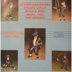 Les Surdoués Du Clan Langa-Langa, Gina-Wa-Gina, Papa Wemba, Evoloko Lay-Lay, Mavuela Somo - Les Surdoués Du Clan Langa-Langa, LP