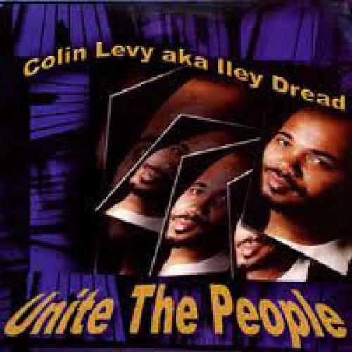 Colin Levy aka Iley Dread - Unite The People, LP