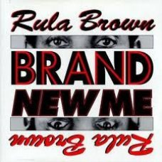 Rula Brown - Brand New Me, LP
