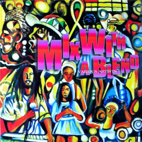Various - Mix With A Blend, LP