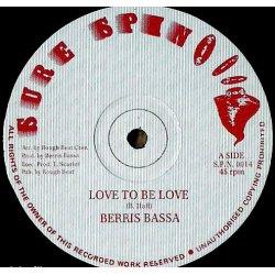 """Berris Bassa - Love To Be Love, 12"""""""