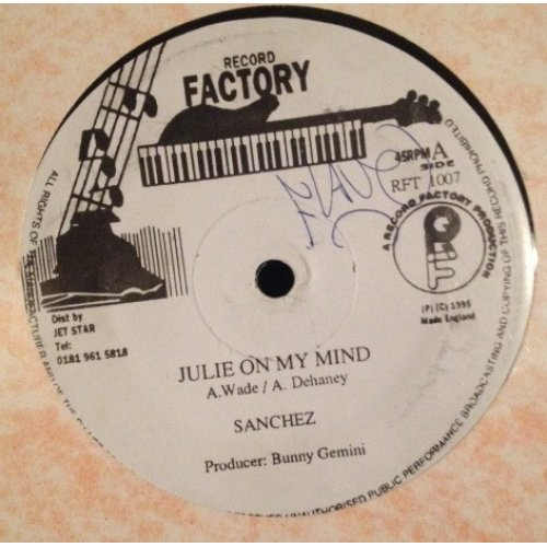 """Sanchez / Frankie Paul - Julie On My Mind / Who Issues The Guns, 12"""""""