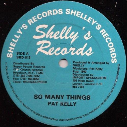 "Pat Kelly - So Many Things, 12"""