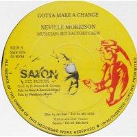 "Neville Morrison - Gotta Make A Change, 12"""