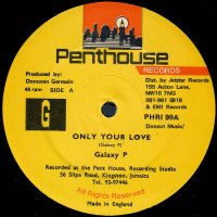 """Galaxy P - Only Your Love, 12"""""""