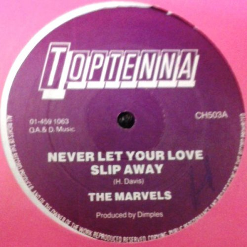 """The Marvels - Never Let Your Love Slip Away, 12"""""""