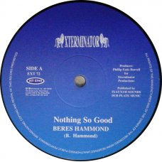 Beres Hammond / Josey Wales & Charlie Chaplin - Nothing So Good / Forever Young, 12""