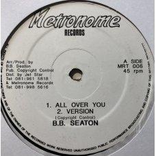 "B.B. Seaton - All Over You, 12"""