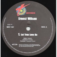 """Ernest Wilson / Delano Steward - Let True Love Be - Do Good On To Others, 12"""""""