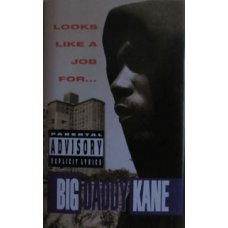 Big Daddy Kane - Looks Like A Job For..., Cassette