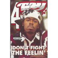 Rappin' 4-Tay - Don't Fight The Feelin', Cassette