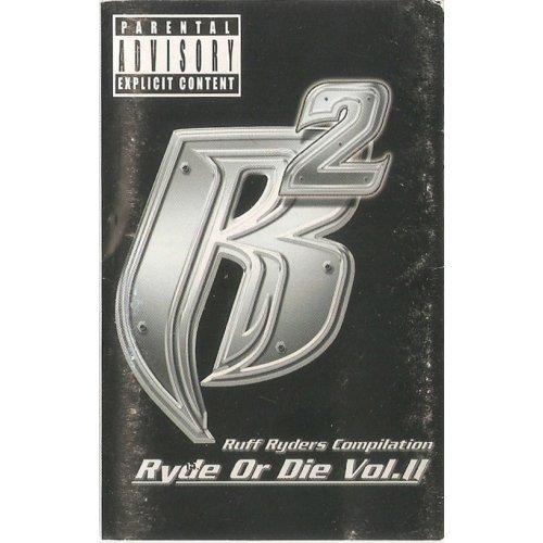 Ruff Ryders - Ryde Or Die Vol. II, Cassette