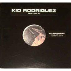 Kid Rodriguez - Prygl På Vinyl (Testeron I LP-format), LP