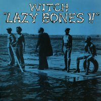 Witch - Lazy Bones!!, LP, Reissue