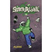 Alians - SuperAlian, Bånd