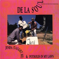 De La Soul - Jenifa (Taught Me) / Potholes In My Lawn, 12""