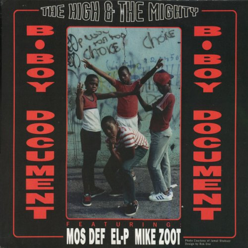 The High & Mighty Featuring Mos Def, EL-P & Mike Zoot - B-Boy Document / Mind, Soul & Body, 12""