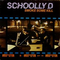 Schoolly D - Smoke Some Kill, LP